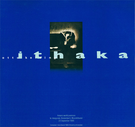 The lp recording of Peter Schat's opera Itahaka, which opened the Dutch Muzical theatre in September 23, 1986.